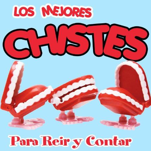 Amazon.com: Los Mejores Chistes para Reir y Contar [Explicit]: Pepe