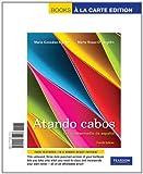 img - for Atando cabos: Curso intermedio de espa ol, Books a la Carte Edition (4th Edition) book / textbook / text book