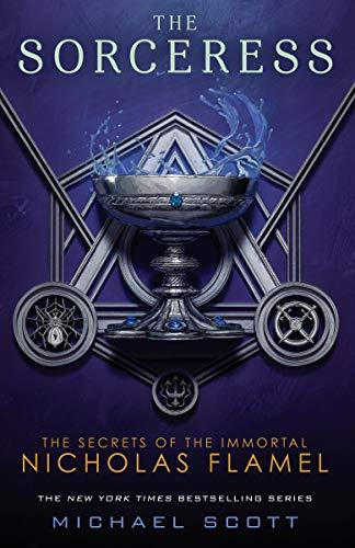 The Sorceress (The Secrets of the Immortal Nicholas Flamel) (The Alchemist Immortal Secrets Of Nicholas Flamel)