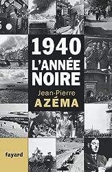 1940, l'année noire : De la débandade au trauma (Histoire Contemporaine)