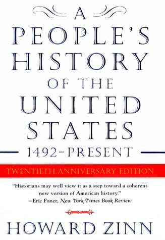 A People's History of The United States 1492- Present