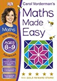 Maths Made Easy Ages 8-9 Key Stage 2 Advanced (Carol Vorderman's Maths Made Easy)