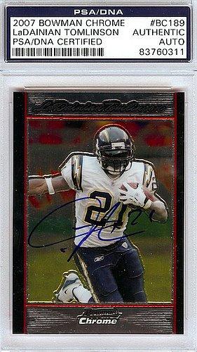 LaDainian Tomlinson Signed 2007 Bowman Chrome Card #BC189 - PSA/DNA Authentication - Autographed NFL Football (Ladainian Tomlinson Autographed Football)