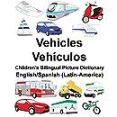 English/Spanish (Latin-America) Vehicles/Vehículos Children's Bilingual Picture Dictionary (FreeBilingualBooks.com)