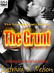 The Grunt (The Lonely Heart Series Book 3) (English Edition)