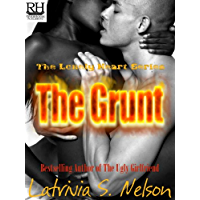 The Grunt (The Lonely Heart Series Book 3)