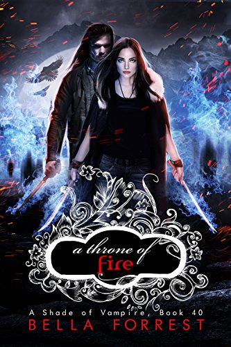 A Shade of Vampire 40: A Throne of Fire