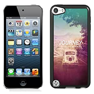 Beautiful Unique Designed iPod Touch 5 Phone Case With The Journey Not The Destination_Black Phone Case