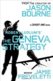 Robert Ludlum's (TM) The Geneva Strategy (Covert-One series)