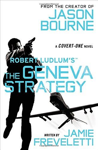 Robert Ludlum's (TM) The Geneva Strategy (Covert-One series)