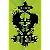 The Unnoticeables: A Novel (The Vicious Circuit)