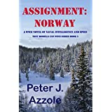 ASSIGNMENT: NORWAY (Tony Romella USN WWII Series Book 3)