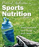 Practical Applications in Sports Nutrition 9780763754945