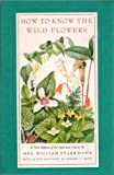 How to Know the Wildflowers, Frances Theodora Parsons, 0395521033