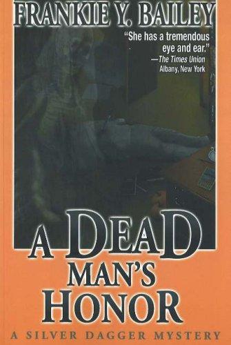A Dead Man's Honor (A Silver Dagger Mystery)