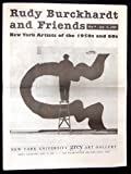 img - for Rudy Burckhardt and Friends: New York Artists of the 1950s and 60s book / textbook / text book