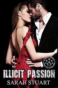 Illicit Passion: A Showbiz Family Saga (Royal Command Book 2) by [Stuart, Sarah]