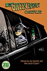 The Green Hornet Casefiles Kindle Edition