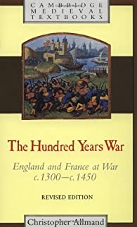 The Hundred Years War: England and France at War c.1300-c.1450 par Christopher Allmand