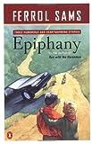 Epiphany, Ferrol Sams, 0140251820