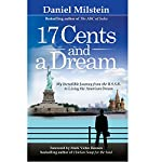 17 Cents and a Dream | Daniel Milstein