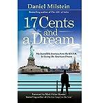 17 Cents and a Dream   Daniel Milstein