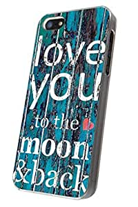 Iphone 5 5s Cool Funky I Love You to the Moon and Back Fashion Trend Cool Funky Design Case Back Cover Metal & Hard Plastic Case-clear Frame