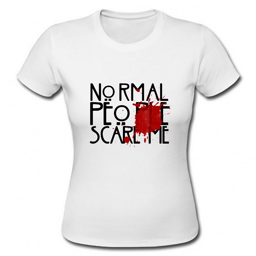 Normal People Scare Me Funny Bloody Saying Ladies Short Sleeve T-Shirt Tee