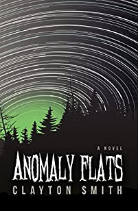 Anomaly Flats by Clayton Smith ebook deal