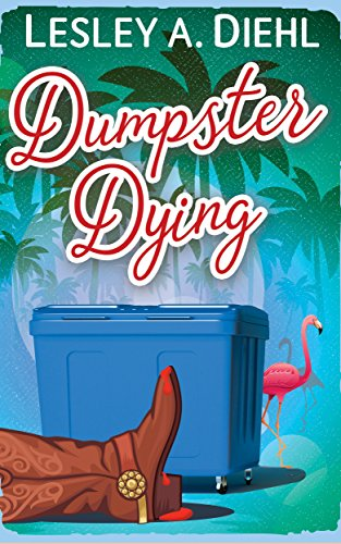 Dumpster Dying: Book 1 in the Big Lake Murder Mysteries by [Diehl, Lesley A.]