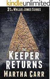 The Keeper Returns (The Wallis Jones Series 2016 Book 3)