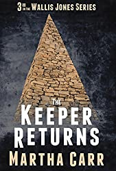 The Keeper Returns (The Wallis Jones Series 2016 Book 3)