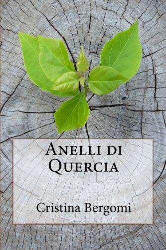 Anelli di Quercia (Italian Edition)