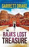 The Raja's Lost Treasure (A Richard Halliburton Adventure Book 2)