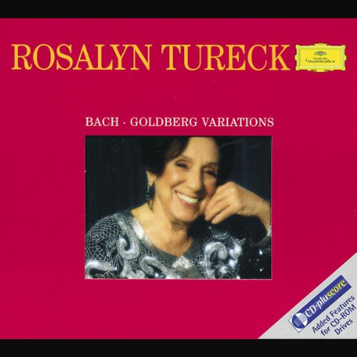 Johann Sebastian Bach: Goldberg Variations (CD plus score) - Rosalyn Tureck by Bach