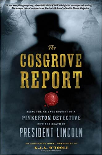 Ebook for Kindle download The Cosgrove Report: Being the Private Inquiry of a Pinkerton Detective into the Death of President Lincoln in Danish PDF ePub iBook