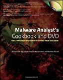 img - for Malware Analyst's Cookbook and DVD: Tools and Techniques for Fighting Malicious Code book / textbook / text book