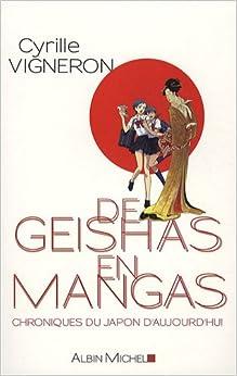 De geishas en mangas - Chroniques du Japon daujourdhui