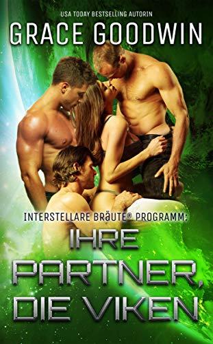 Ihre Partner, die Viken (Interstellare Bräute Programm 11) (German Edition)