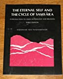 Eternal Self and the Cycle of Samsars : An Introduction to Asian Mythology and Religion, Pandharipande, Rajeshwari V., 0536592969