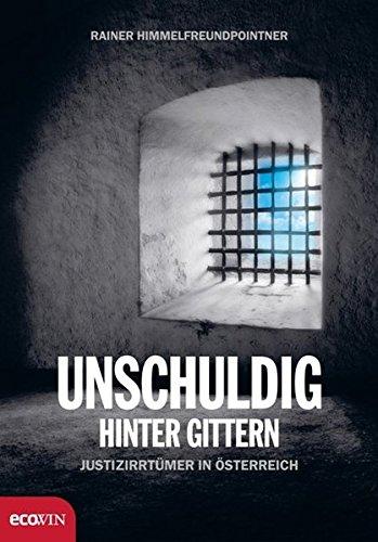 Unschuldig hinter Gittern: Justizirrtümer in Österreich
