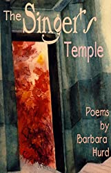The Singer's Temple (Bright Hill Press Poetry Book Award Series)