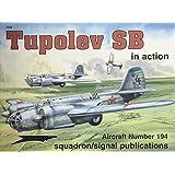 Tupolev SB in action - Aircraft No. 194