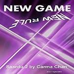 New Game New Rules: Saardu, Book 2 | Carma Chan