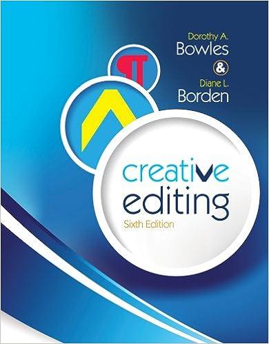 Creative Editing: Dorothy A. Bowles, Diane L. Borden ...