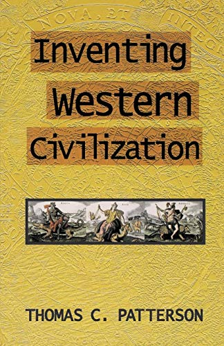 Inventing Western Civilization (Cornerstone Books)