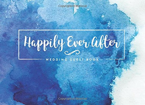 Happily Ever After Wedding Guest Book: Blue Watercolor Wedding Decoration Ideas