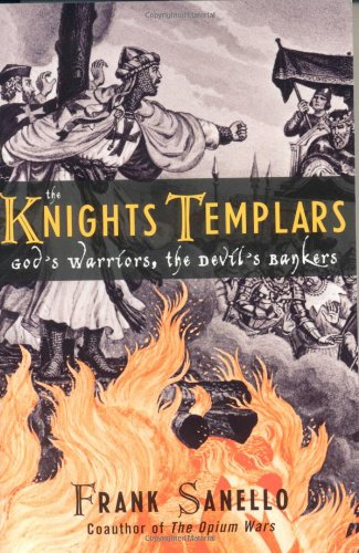 The Knights Templars: God's Warriors, the Devil's Bankers pdf epub