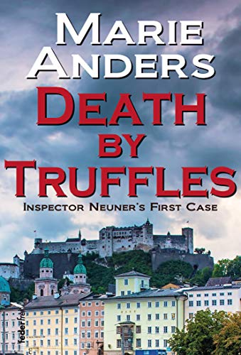 Death by Truffles (Austrian Crime Novel)
