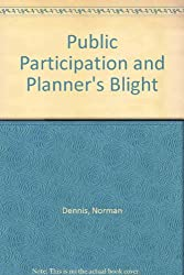 Public Participation and Planner's Blight